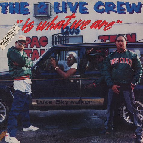 2 Live Crew - Is what we are