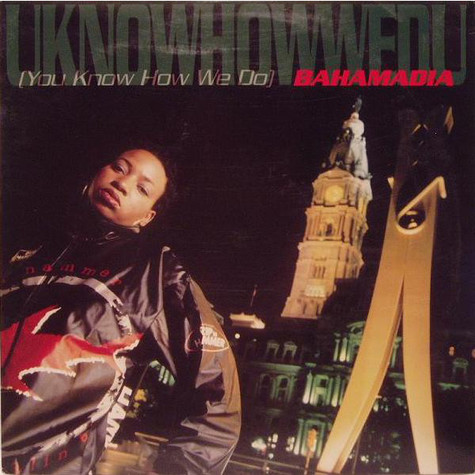 Bahamadia - Uknowhowwedu (You Know How We Do)