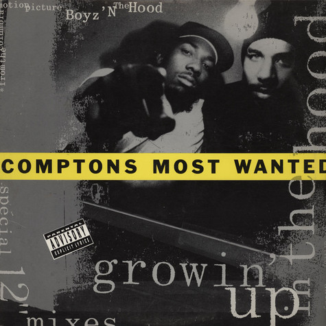 Comptons Most Wanted - Growin' Up In The Hood