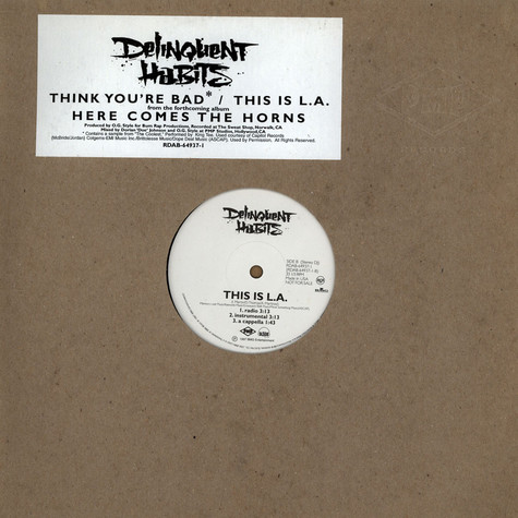Delinquent Habits - This is LA / Think you're bad