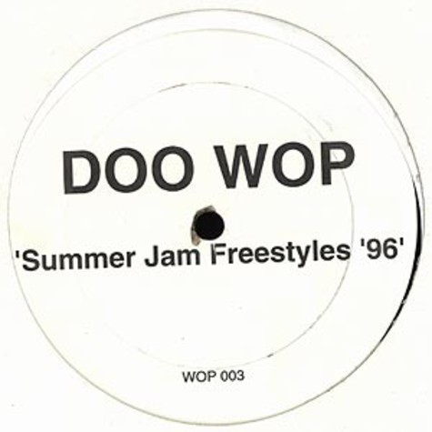 Doo Wop - Summer jam freestyles 96