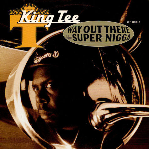 King Tee - Way out there