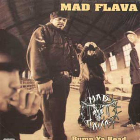 Mad Flava - Bump ya head