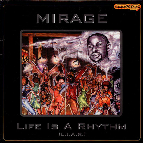 Mirage - Life Is A Rhythm (L.I.A.R.)