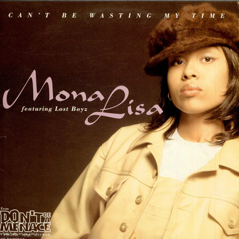 Mona Lisa - Can't Be Wasting My Time