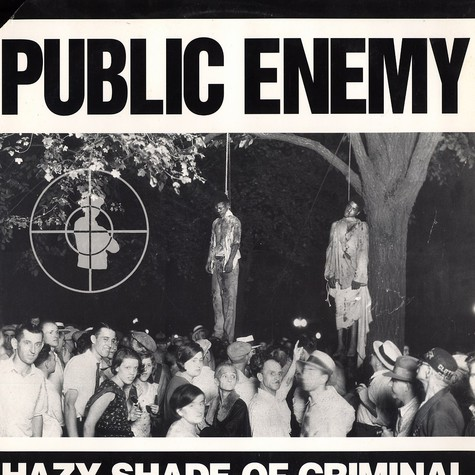 Public Enemy - Hazy Shade Of Criminal