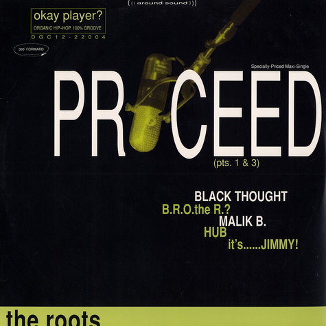 Roots, The - Proceed I+III feat. Bahamadia