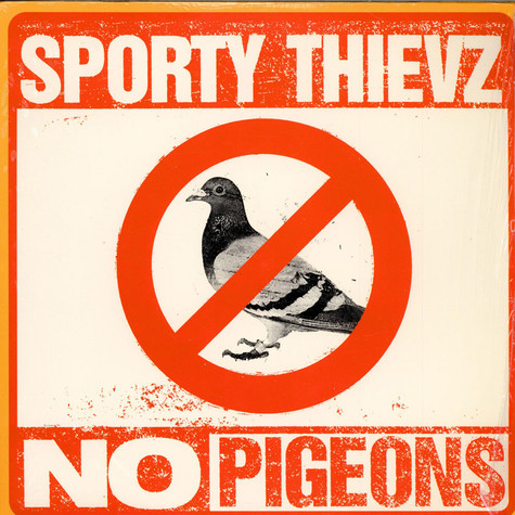 Sporty Thievz - No pigeons