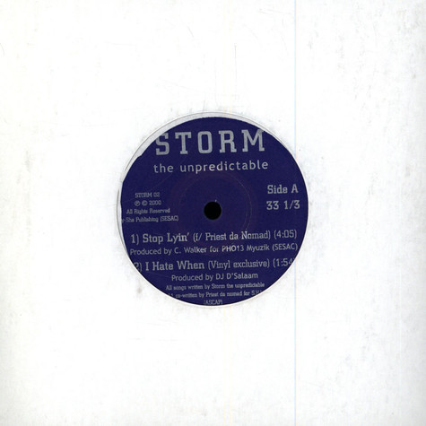 Storm - Stop lyin feat. Priest da Nomad / I hate when / up in you / pause 4 a minute