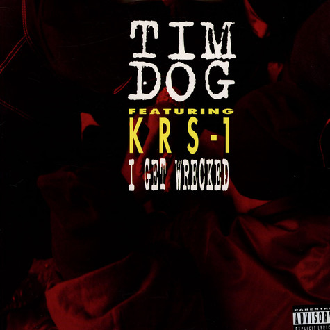 Tim Dog - I Get Wrecked feat. KRS-One