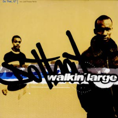 Walkin Large - Do That
