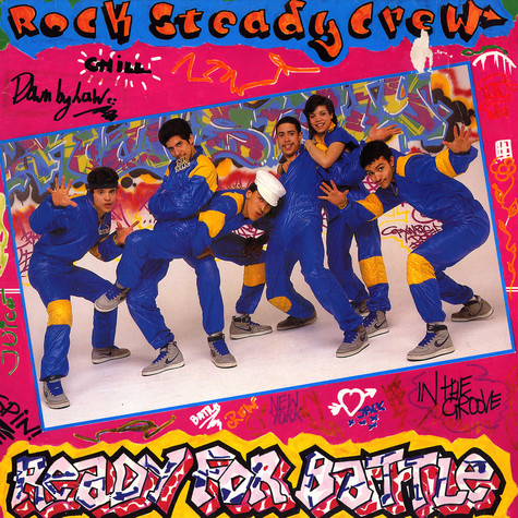 Rock Steady Crew - Ready For Battle