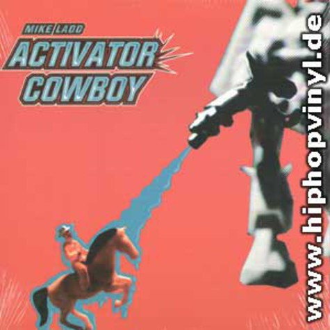 Mike Ladd - Activator cowboy