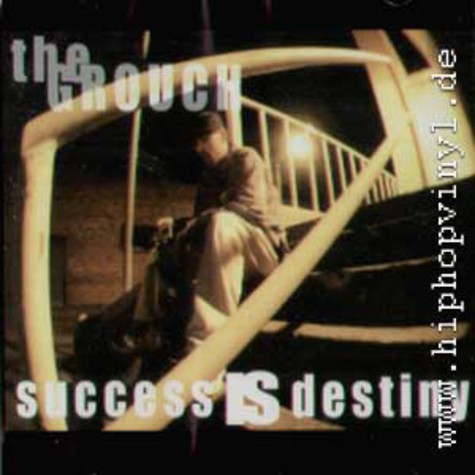 Grouch, The - Success is destiny