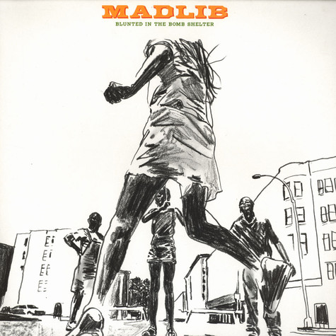 Madlib - Blunted in the bomb shelter