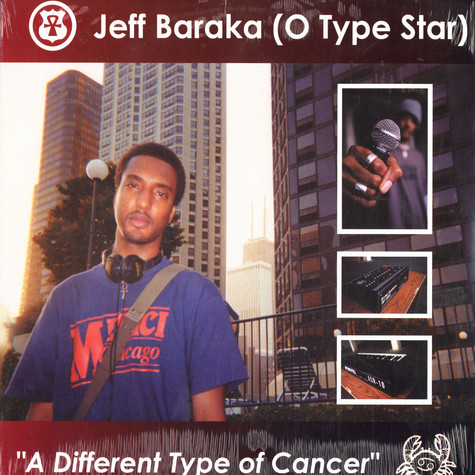 Jeff Baraka (O-Type Star) - A different type of cancer