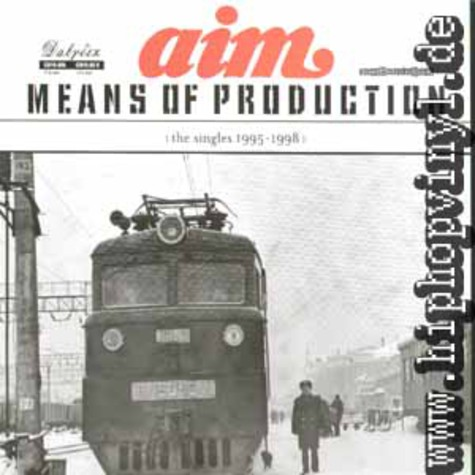 AIM - Means of production (the singles 1995-1998)