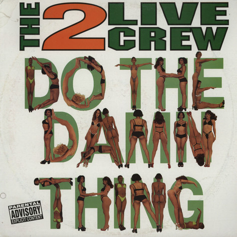 2 Live Crew, The - Do The Damn Thing