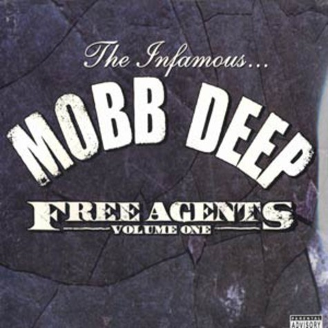 Mobb Deep - Free Agents Volume 1