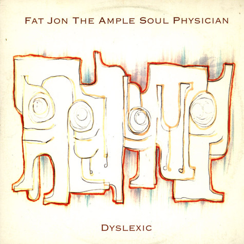 Fat Jon - Dyslexic