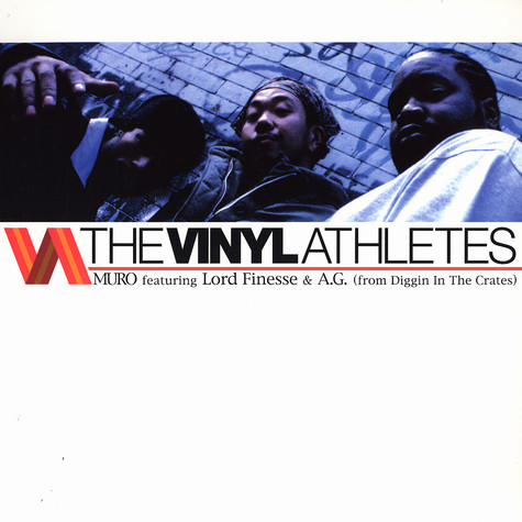 Muro - The vinyl athletes feat. Lord Finesse & AG