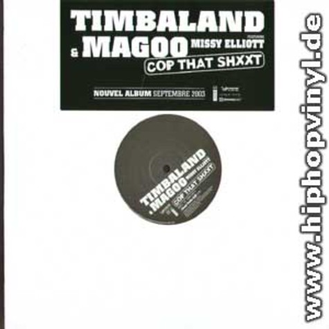 Timbaland & Magoo - Cop that shit