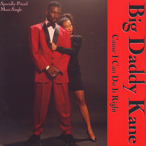 Big Daddy Kane - Cause I Can Do It Right