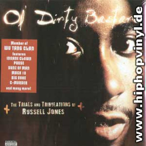 Ol Dirty Bastard - The trials and tribulations of Russell Jones