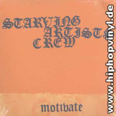 Starving Artists Crew - Motivate