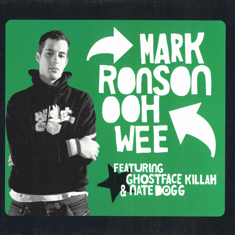 Mark Ronson - Ooh Wee Feat. Ghostface Killah & Nate Dogg