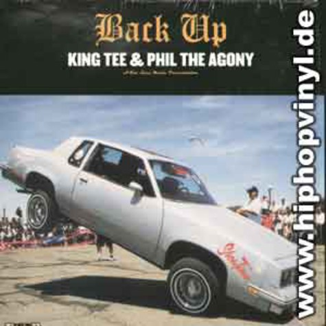 King Tee & Phil The Agony - Back it up