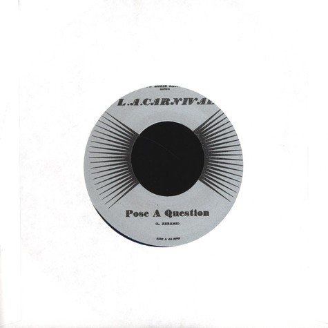 L.A. Carnival, The - Pose A Question