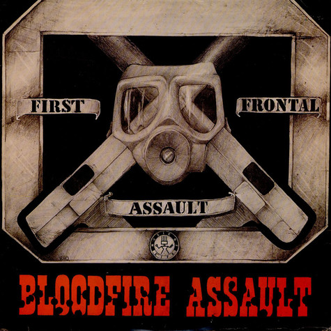 First Frontal Assault - Bloodfire Assault