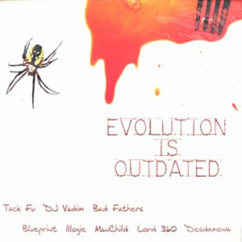 Tack Fu, DJ Vadim, Bad Fathers, Blueprint, Illogic, Manchild of Mars Ill, Lord 360 & Desdamona - Evolution is outdated EP