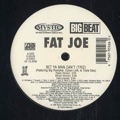 Fat Joe - Bet ya man can't
