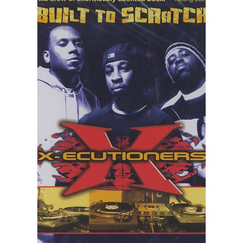 X-Ecutioners - Built to scratch