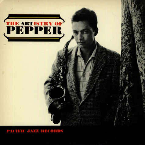 Art Pepper - The Artistry Of Pepper