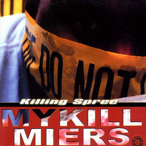 Mykill Miers - Killing Spree