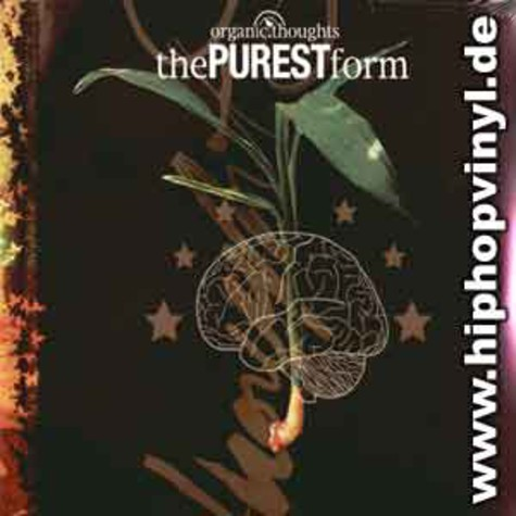 Organic Thoughts - The purest form