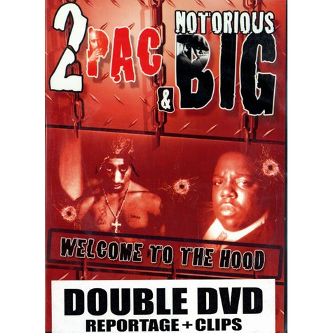 2Pac & Notorious B.I.G. - Welcome to the hood