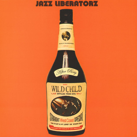 Jazz Liberatorz - After Party Feat. Wildchild