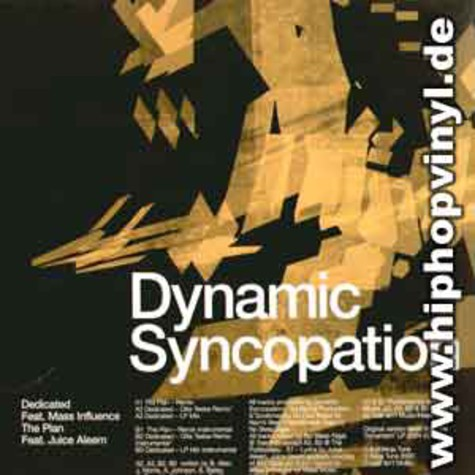 Dynamic Syncopation - Dedicated feat. Mass Influence / The Plan feat. Juice Aleem