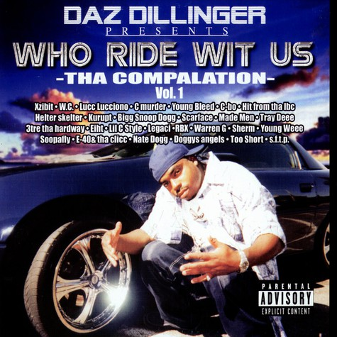 Daz Dillinger - Who ride wit us vol.1