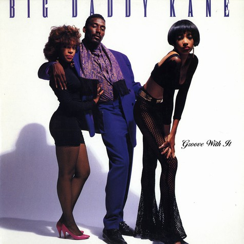 Big Daddy Kane - Groove with it