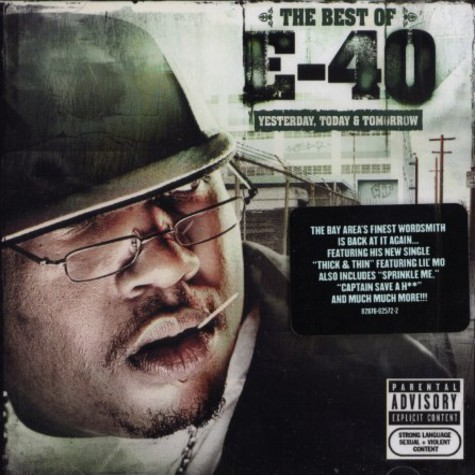 E-40 - The best of - yesterday, today & tomorrow