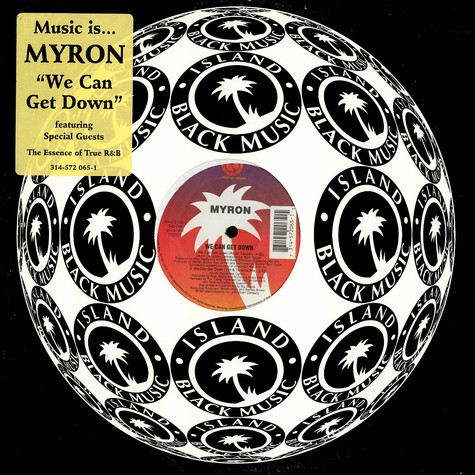 Myron - We can get down