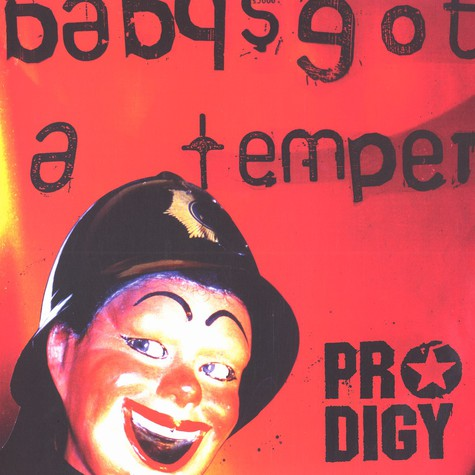 Prodigy, The - Babys got a temper