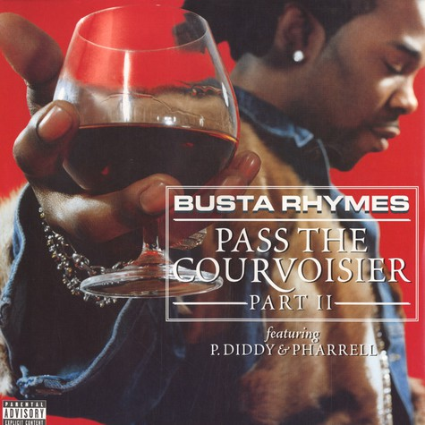 Busta Rhymes - Pass the courvoisier part 2 feat. P.Diddy & Pharrell