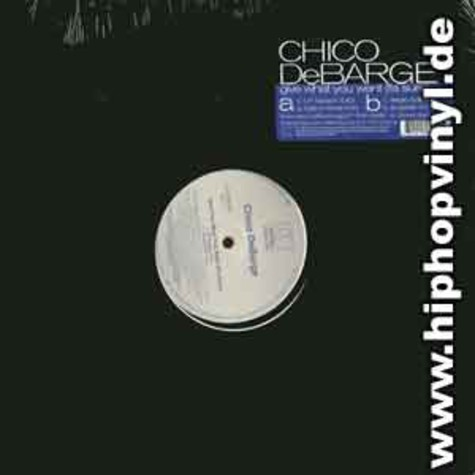 Chico Debarge - Give what you want