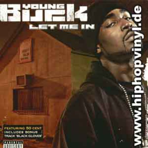 Young Buck of G-Unit - Let me in